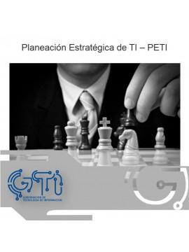 Planeación Estratégica de TI – PETI